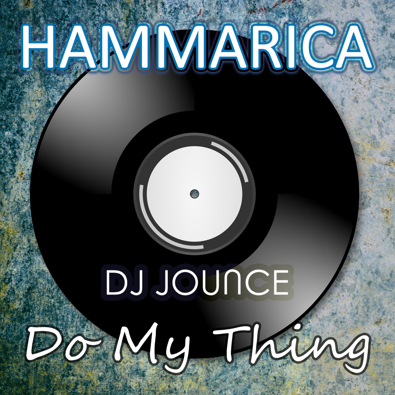 DJ Jounce Do My Thing